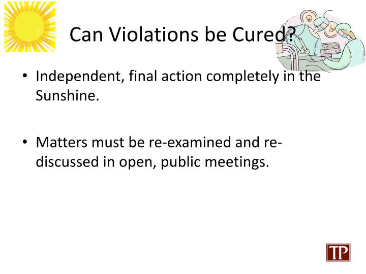 Can Violations be Cured?