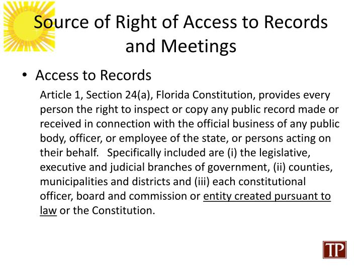 Source of right of access to records and meetings