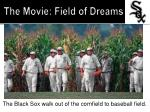 the movie field of dreams1