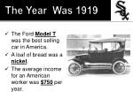 the year was 19191
