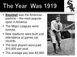the year was 19192
