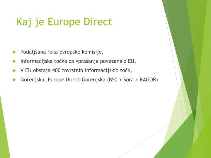Kaj je europe direct