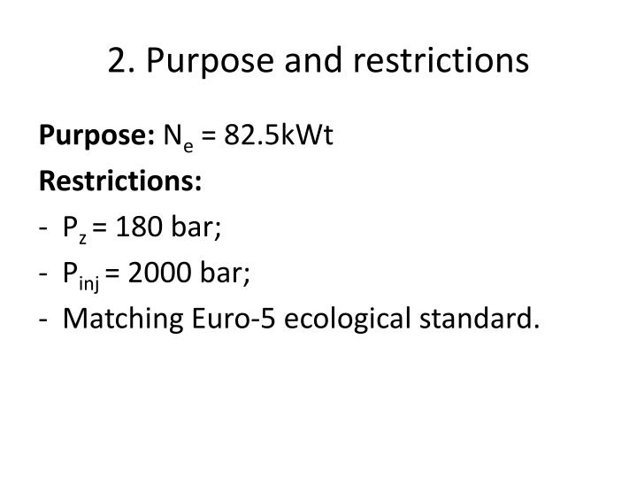 2. Purpose and restrictions