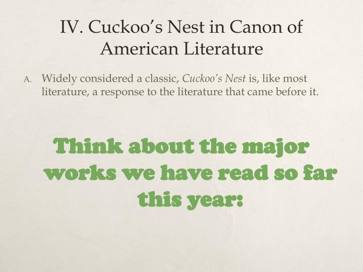 IV. Cuckoo's Nest in Canon of American Literature