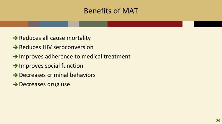 Benefits of MAT