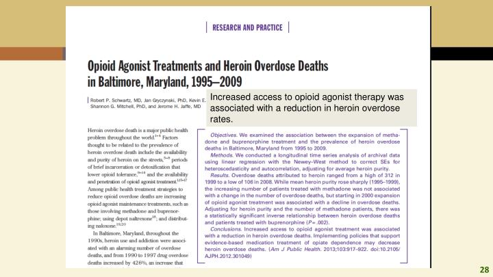 Increased access to opioid agonist therapy was associated with a reduction in heroin overdose rates.