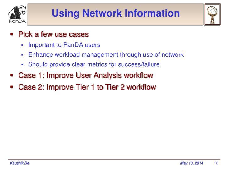Using Network Information