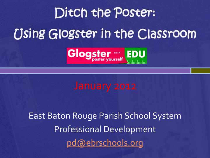 Ditch the poster using glogster in the classroom