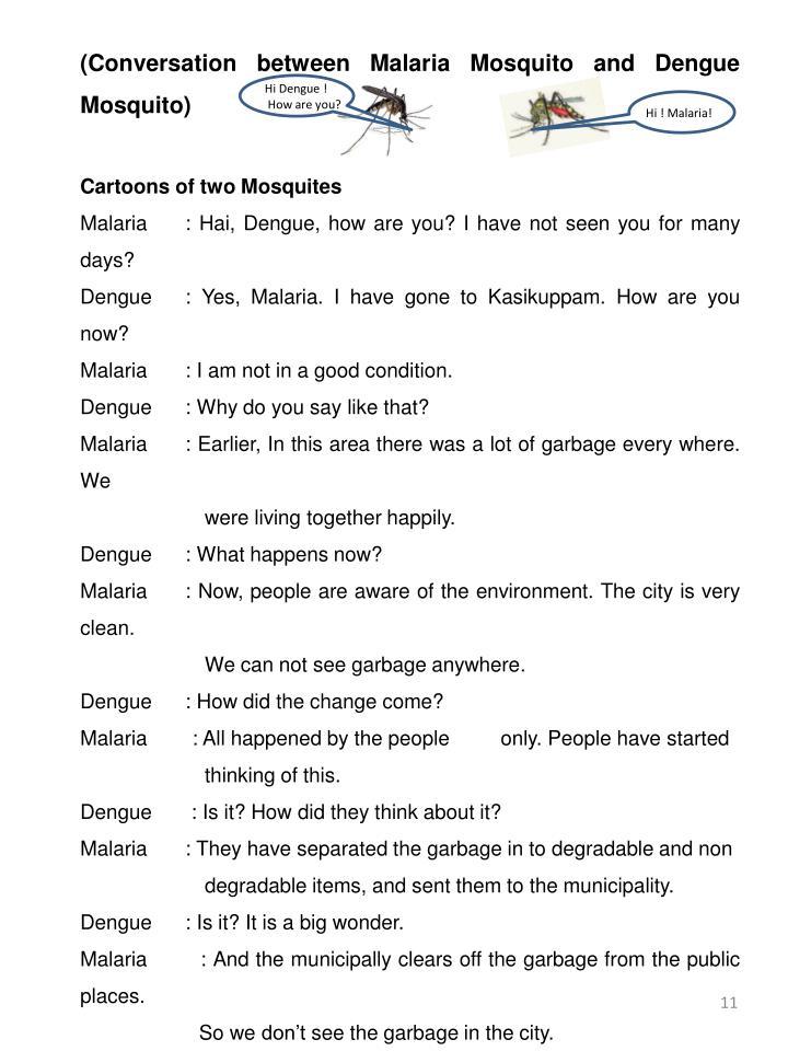 (Conversation between Malaria Mosquito and Dengue Mosquito)