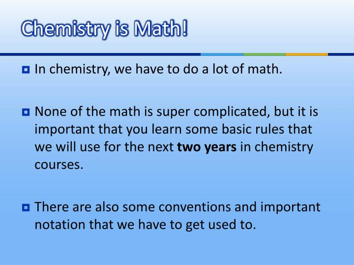 Chemistry is math