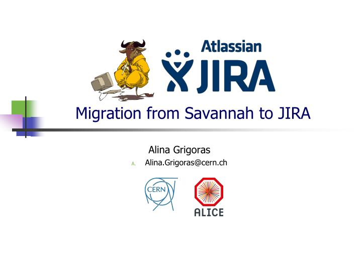 migration from savannah to jira n.