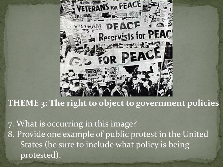 THEME 3: The right to object to government policies