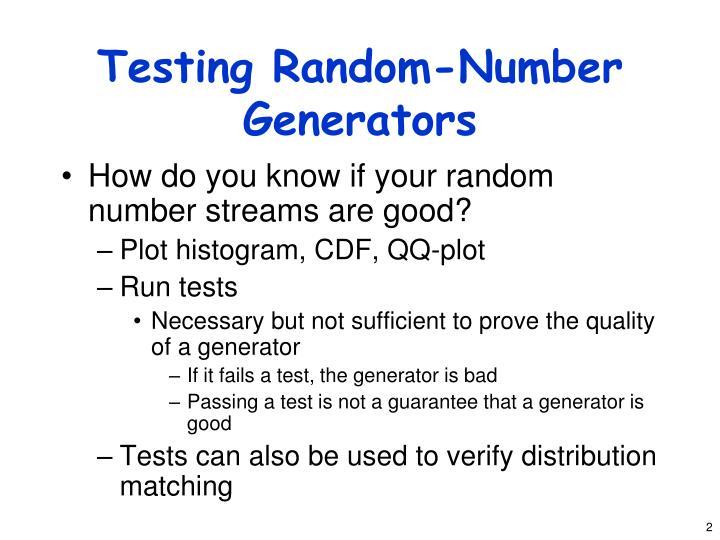 Testing random number generators1