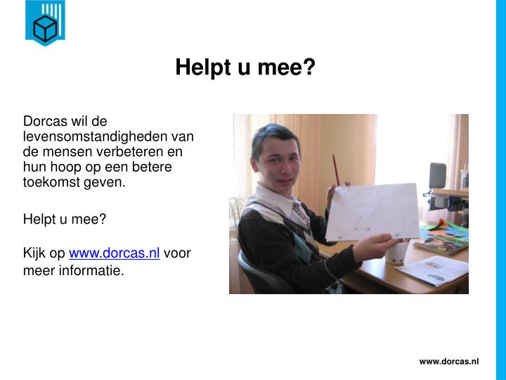 Helpt u mee?