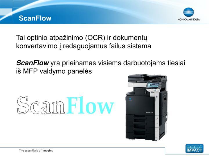 Scanflow