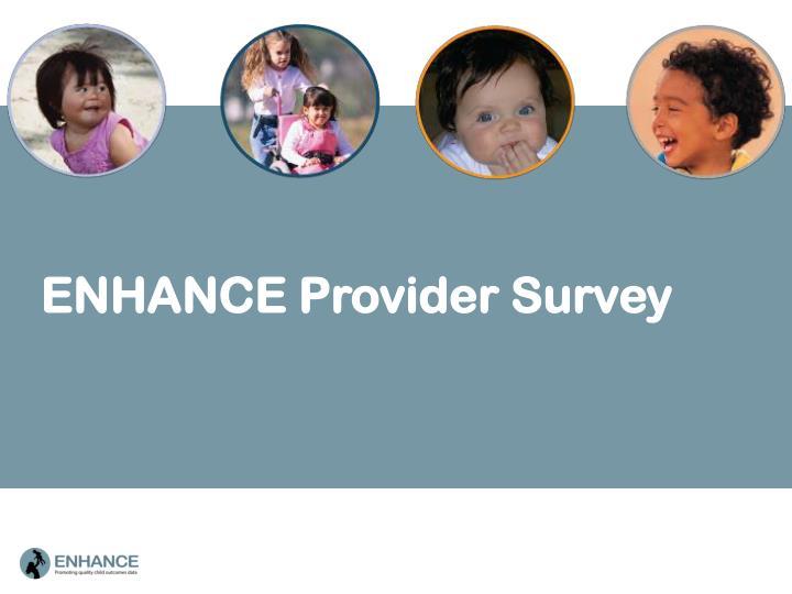 ENHANCE Provider Survey