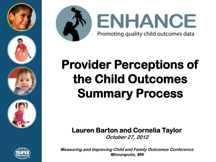 Provider perceptions of the child outcomes summary process