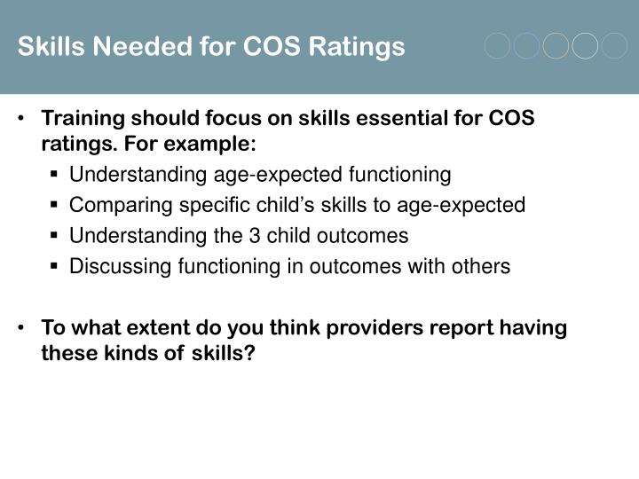 Skills Needed for COS Ratings
