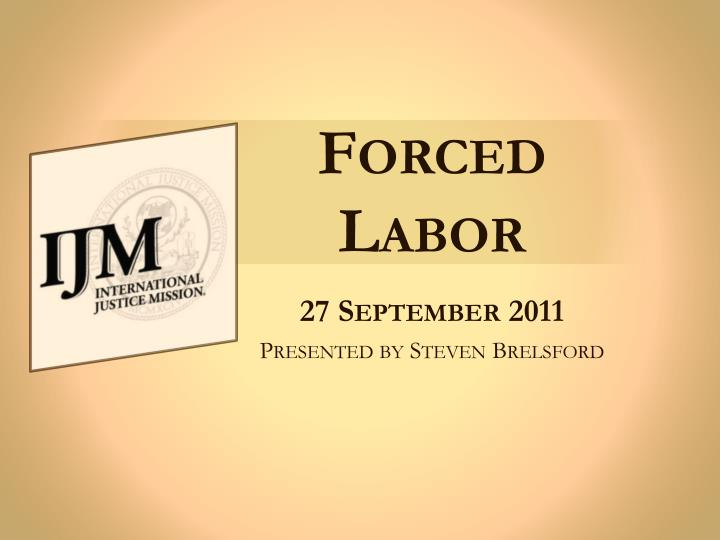 forced labor n.