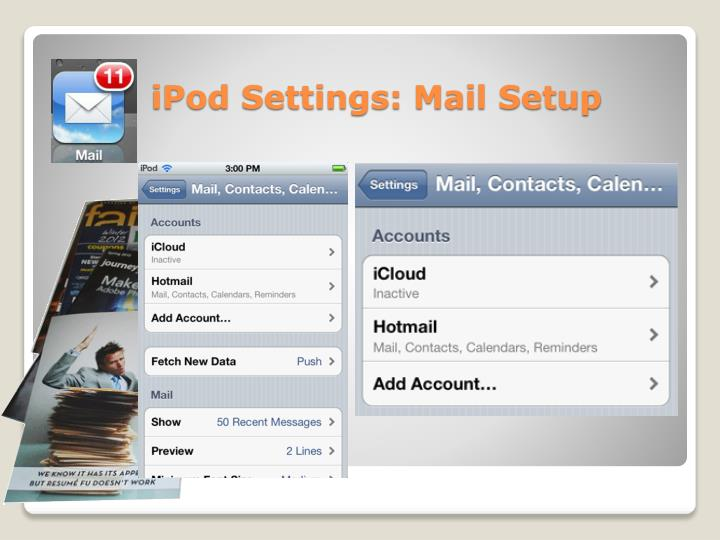 iPod Settings: Mail Setup