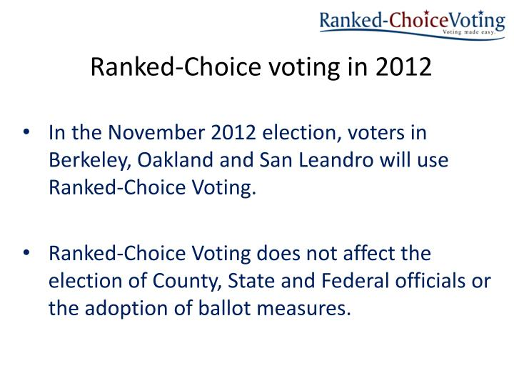 Ranked choice voting in 2012