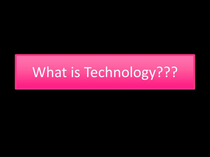 to what extent was tehcnology an Technology: past, present, and future what to broaden students' awareness of technology by examining inventions of the past and present and by learning how.