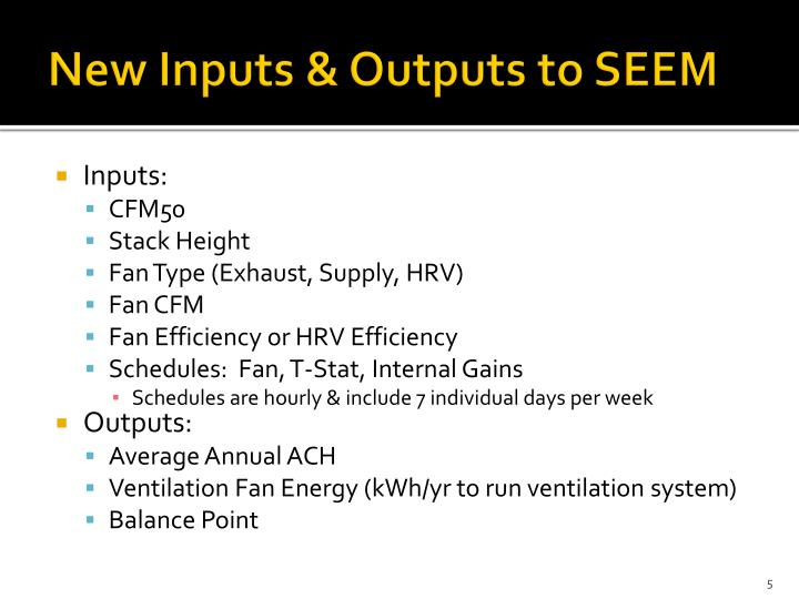 New Inputs & Outputs to SEEM