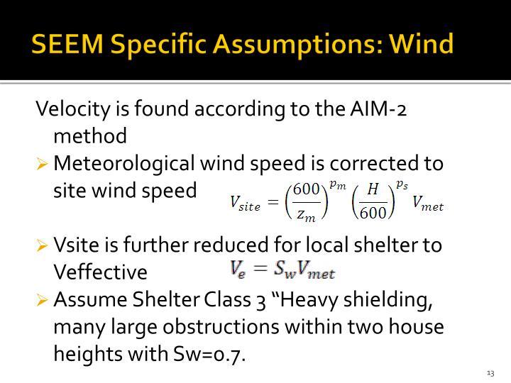 SEEM Specific Assumptions: Wind