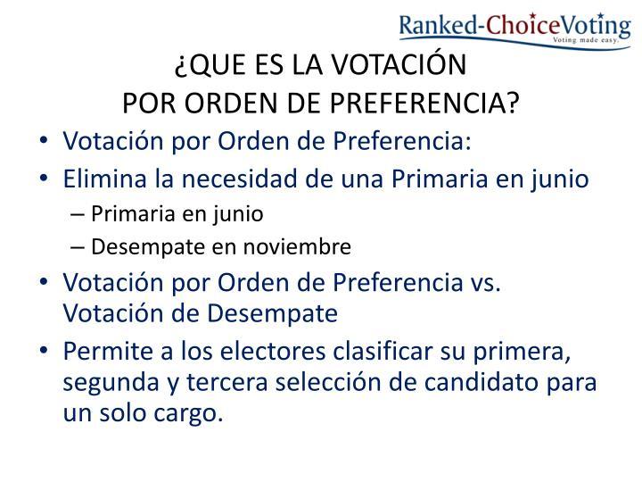 Que es la votaci n por orden de preferencia