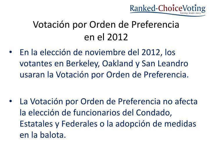 Votaci n por orden de preferencia en el 2012
