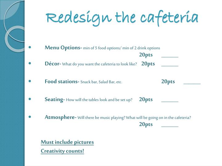 redesign the cafeteria n.