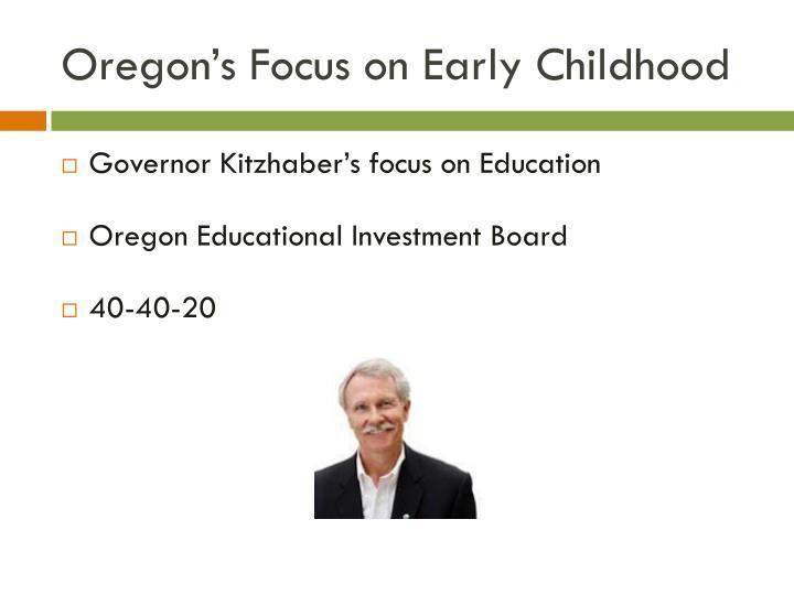 Oregon's Focus on Early Childhood