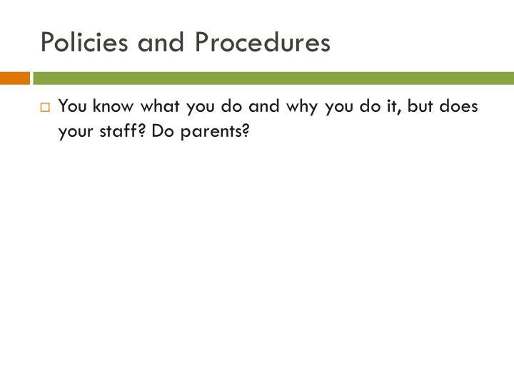 Policies and Procedures