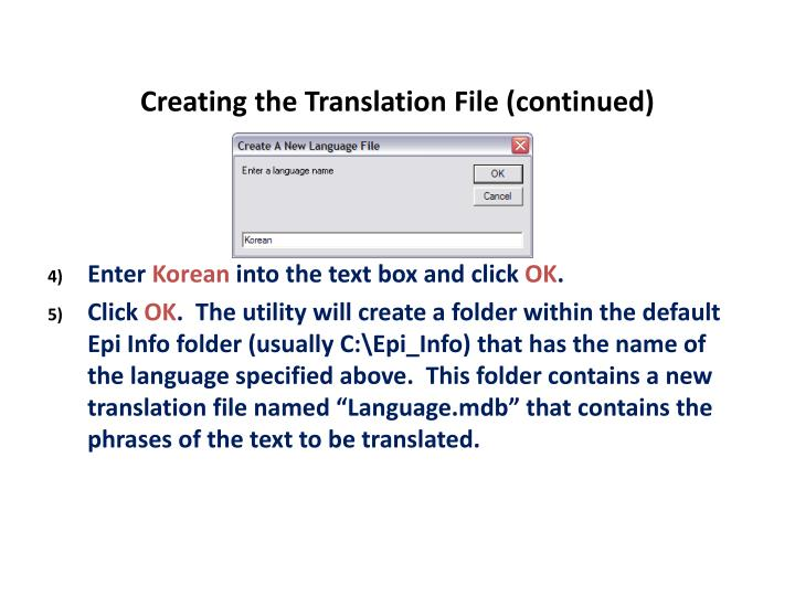 Creating the Translation File (continued)