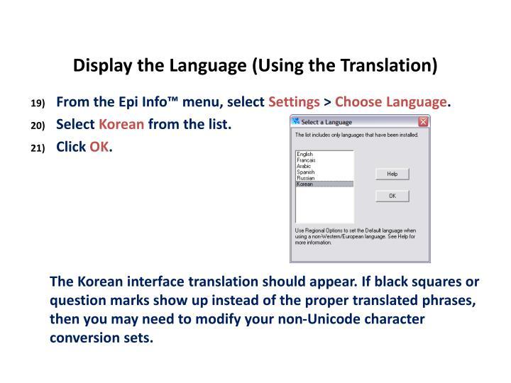 Display the Language (Using the Translation)