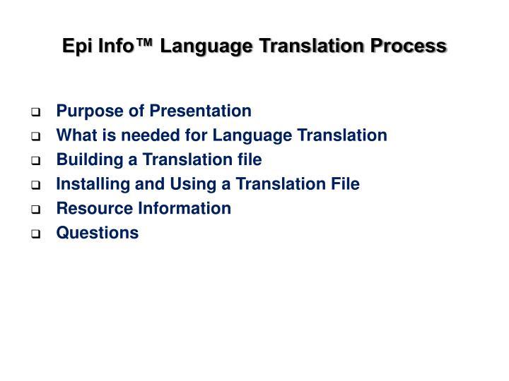 Epi info language translation process
