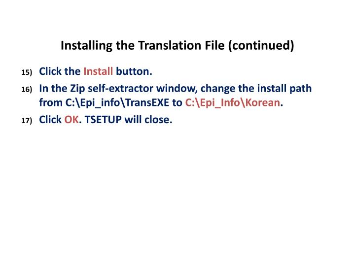 Installing the Translation File (continued)