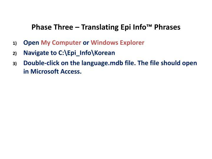 Phase Three – Translating Epi Info™ Phrases