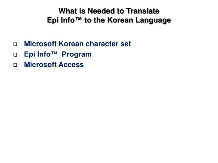 What is Needed to Translate