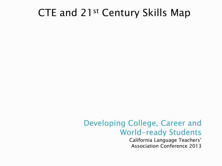 PPT California Language Teachersâ Association PowerPoint - P21 world languages skills map