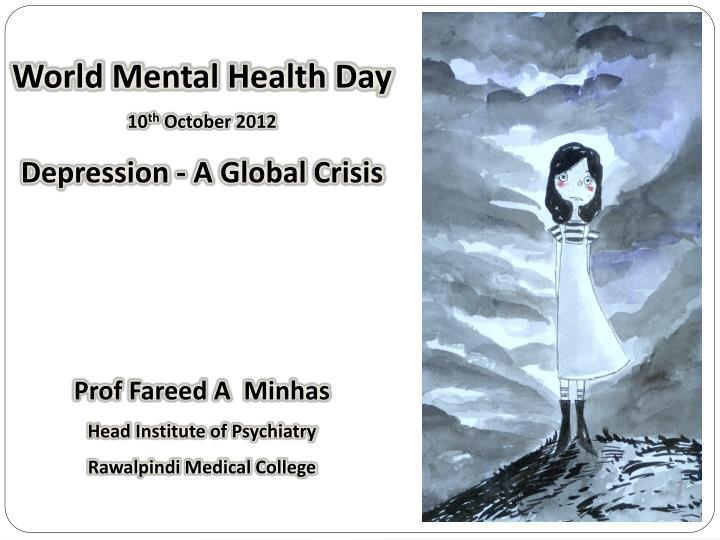 PPT - World Mental Health Day 10 th October 2012 Depression - A