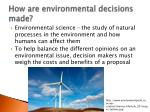 how are environmental decisions made