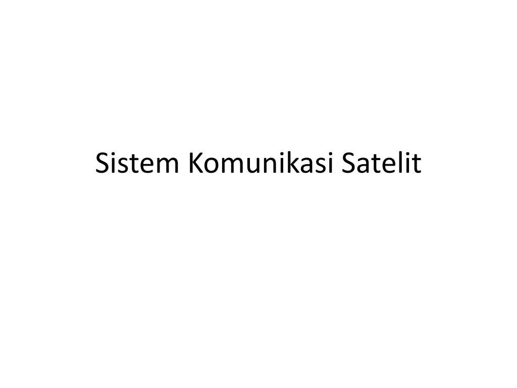 Satelit komunikasi ppt.