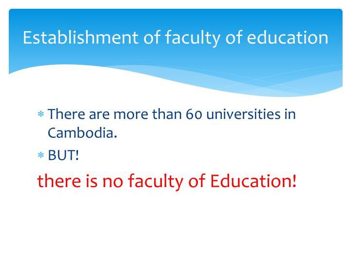 Establishment of faculty of