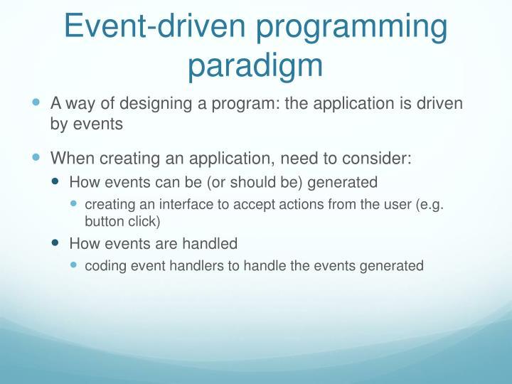 Event-driven programming paradigm