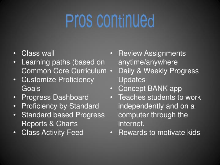 Pros continued