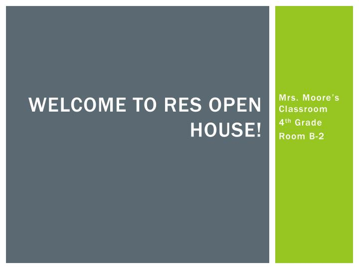 welcome to res open house n.