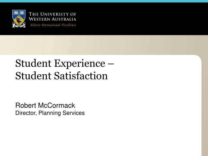 student experience student satisfaction n.