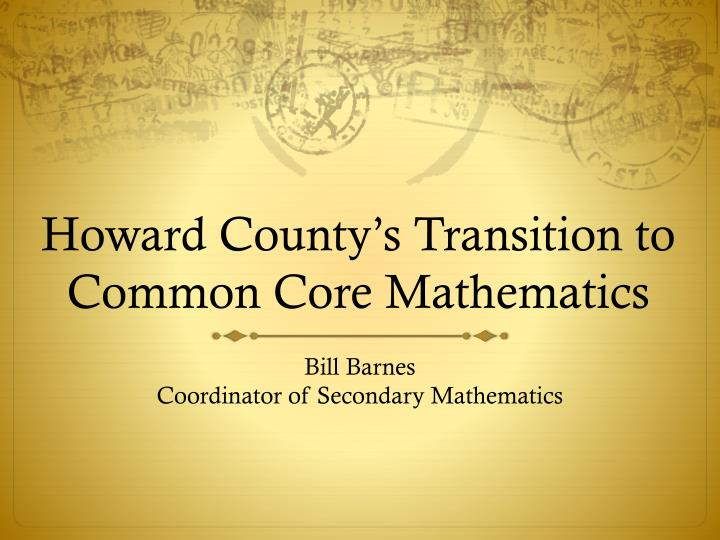howard county s transition to common core mathematics n.