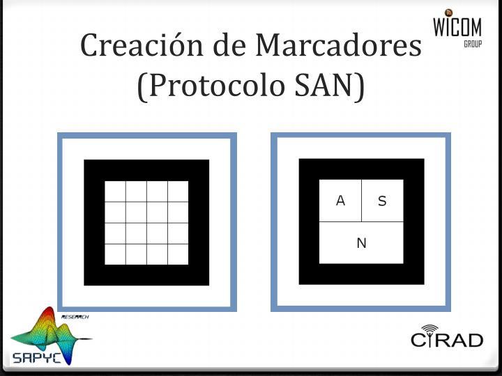 Creación de Marcadores (Protocolo SAN)